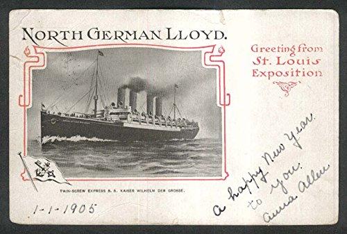 North German Lloyd Kaiser Wilhelm der Grosse St Lewis Exposition postcard 1905