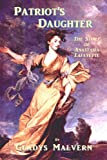Book Cover for Patriot's Daughter - The Story of Anastasia Lafayette (Gladys Malvern Classics)