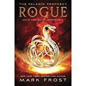 Rogue: The Paladin Prophecy Book 3 | Mark Frost