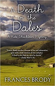 A Death in the Dales (Kate Shackleton Mystery)