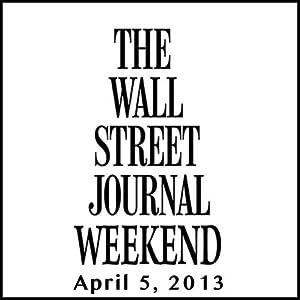 Weekend Journal 04-05-2013 Newspaper / Magazine