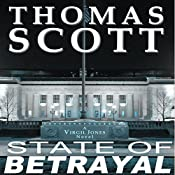 State of Betrayal: Detective Virgil Jones Mystery Series, Book 2 | Thomas Scott