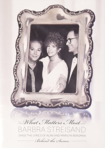 What Matters Most: Barbra Streisand Sings the Lyrics of Alan and Marilyn Bergman (Limited Deluxe Edition) (2 CD / 1 DVD)