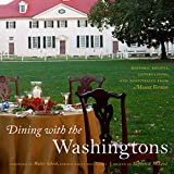 Dining with The Washingtons