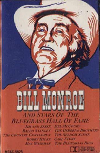 Bluegrass Star - Bill Monroe: Bill Monroe and Stars of the Bluegrass Hall of Fame Cassette Tape