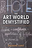 The Art World Demystified: How Artists Define and