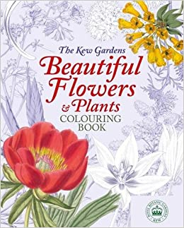 Amazon The Kew Gardens Colouring Book 9781784287542 Books