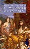 L' Olympe du Roi-Soleil, Neraudau, Jean-Pierre, 225133839X