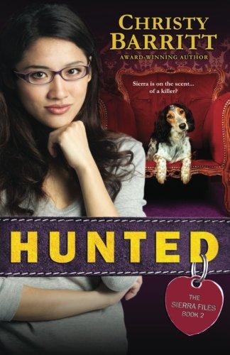 Download Hunted (The Sierra Files) (Volume 2) pdf