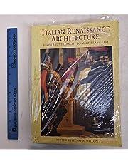 Italian Renaissance Architecture from Brunelleschi to Michelangelo