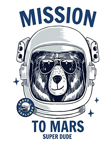 Mission To Mars: Super Dude  Lined Exercise Journal with 150 Pages To Write Draw Sketch For Boys Girls Teens And Student (Children's ()