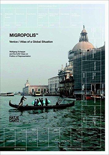Migropolis: Venice: Atlas of a Global Situation