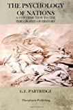 The Psychology of Nations, G. E. Partridge, 1470083876