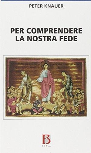 Per comprendere la nostra fede Peter Knauer