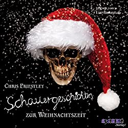 Schauergeschichten zur Weihnachtszeit