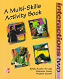 img - for Interactions Two: A Multi-Skills Activity Book by Debbie Poole (1998-01-07) book / textbook / text book