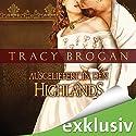 Ausgeliefert in den Highlands Hörbuch von Tracy Brogan Gesprochen von: Nora Jokhosha