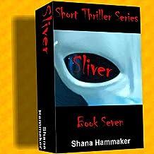 Sliver (Twelve Terrifying Tales for 2011)