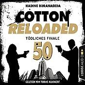 Tödliches Finale - Jubiläumsfolge (Cotton Reloaded 50) | Nadine Buranaseda