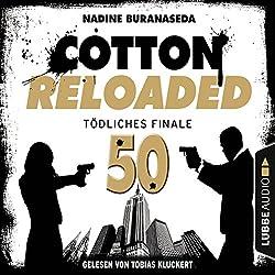 Tödliches Finale - Jubiläumsfolge (Cotton Reloaded 50)