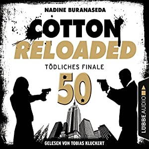 Tödliches Finale - Jubiläumsfolge (Cotton Reloaded 50) Hörbuch