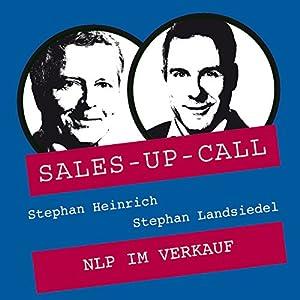NLP im Verkauf (Sales-up-Call) Hörbuch