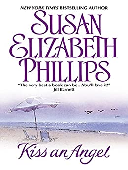 Kiss an Angel by [Phillips, Susan Elizabeth]
