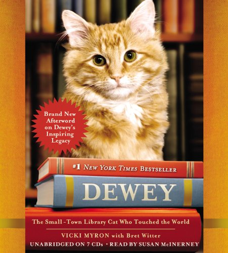 Dewey: The Small-Town Library Cat Who Touched the World by Hachette Audio