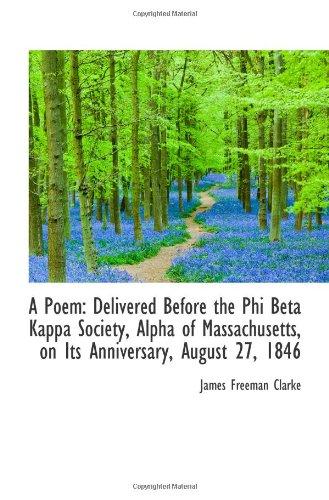 A Poem: Delivered Before the Phi Beta Kappa Society, Alpha of Massachusetts, on Its Anniversary, Aug pdf epub
