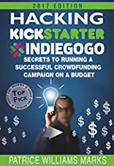 2019 Workbook Now Available: amazon.com/gp/product/B07P1DR4SY/                  REVISED EDITION / EXPANDED CHAPTERS & UPDATED LINKS - WARNING: DO NOT LAUNCH YOUR CROWD-FUNDING PROJECT BEFORE READING THIS BOOK FACT: Over 65% of crowdfundin...