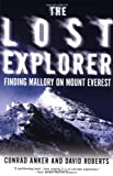 The Lost Explorer, Conrad Anker, 0684871521
