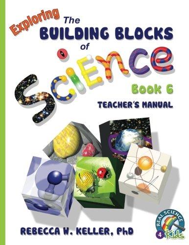 Building Blocks Book 6 Teacher's Manual (Exploring the Building Blocks of Science) pdf