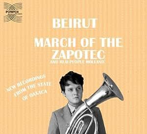 March of the Zapotec [Vinilo]