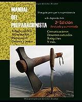 MANUAL DEL PREPARACIONISTA.: Una Guía Para Que