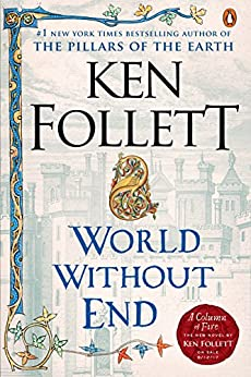 World Without End (Kingsbridge Book 2) by [Follett, Ken]