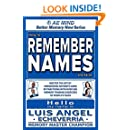 How to Remember Names and Faces: Master the Art of Memorizing Anyone's Name By Practicing with Over 500 Memory Training Exercises of People's Faces (Better Memory Now | Remember Names) (Volume 1)