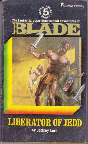 Liberator of Jedd Richard Blade Series, Lord, Jeffrey