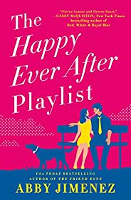 The Happy Ever After Playlist (The Friend Zone Book 2)