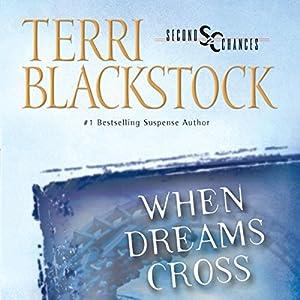 When Dreams Cross Audiobook