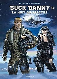 Buck Danny, tome 54 : La nuit du Spectre  par Gil Formosa