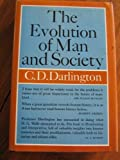 Evolution of Man and Society, C. D. Darlington, 0671201719