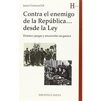 Contra El Enemigo De La República Desde La Ley (HISTORIA)