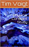 img - for Physical Constant Study book / textbook / text book