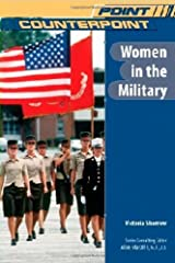 Women in the Military (Point/Counterpoint) Kindle Edition