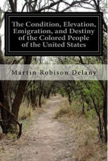 the condition elevation emigration and destiny of the colored people of the united - Colored People Book
