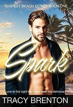 Spark: Tempest Beach Book One by [Brenton, Tracy]