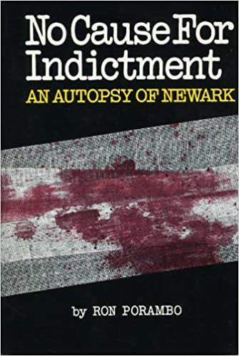 No cause for indictment;: An autopsy of Newark