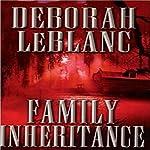 Family Inheritance | Deborah LeBlanc