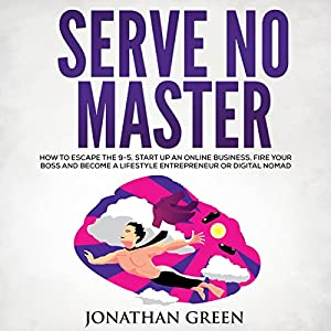 Serve No Master Hörbuch