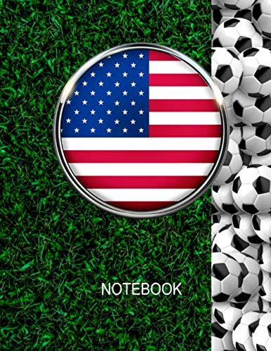 - Notebook. United States Flag And Soccer Balls Cover. For Soccer Fans. Blank Lined Planner Journal Diary.
